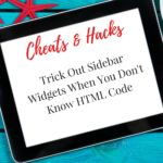 Cheats and Hacks: Trick Out Sidebar Widgets When You Don't Know HTML Code
