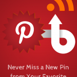 Never Miss a New Pin From Your Favorite Pinners Again