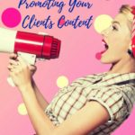 Promoting Your Clients Content