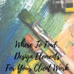 Where to Find Design Elements for your Client Work