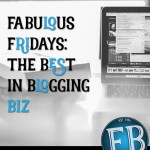 Fabulous Friday – Best in Blogging Biz