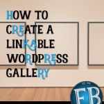 How to Create a Linkable WordPress Gallery
