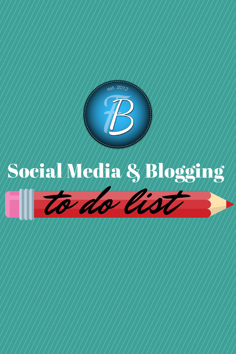 My Blogging and Social Media To Do List